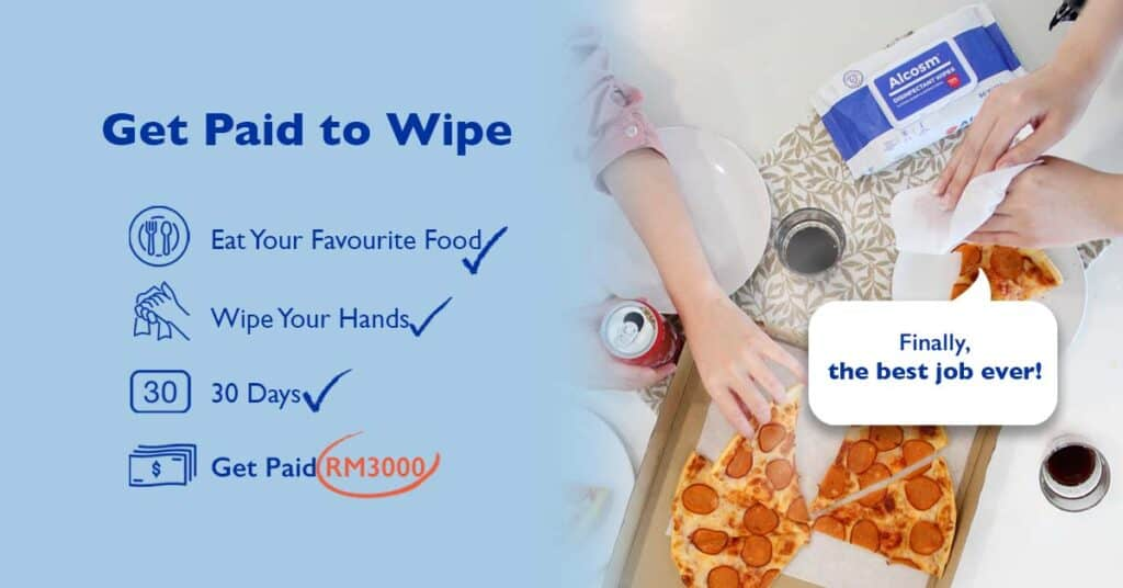 Wipe and Get Paid RM3000 to Test ALCOSM™ Wipes for a Month