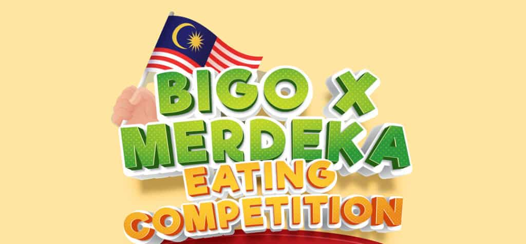 Catch The First Virtual Eating Competition In Malaysia, The Bigo x Merdeka Eating Competition, On Bigo Live